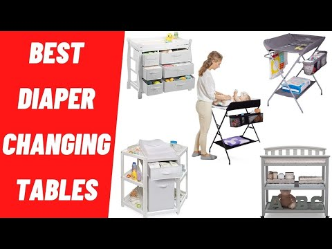 Best Diaper Changing Tables for 2020 Top Baby Changing Table Reviews