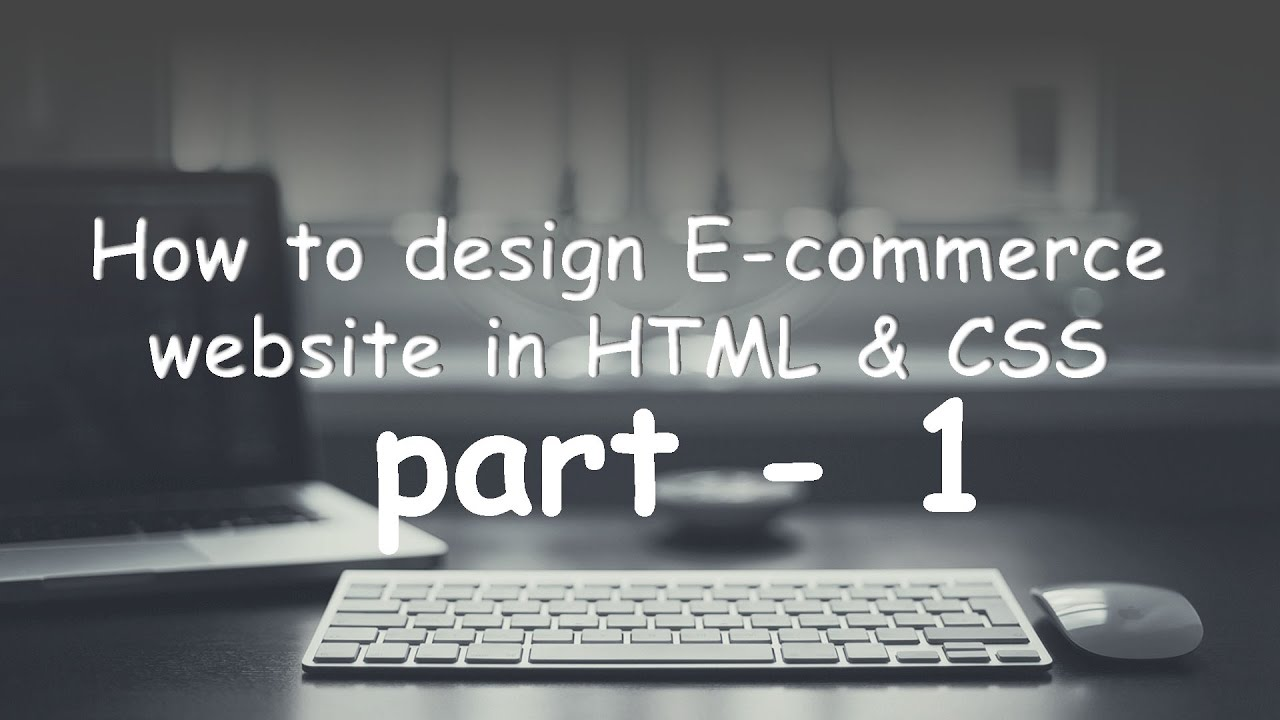 part - 1 How to design a e-commerce website home page. introduction