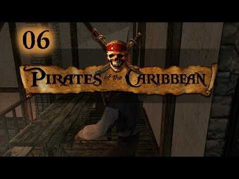 Let's Play Pirates of the Caribbean (Sea Dogs II) - Ep.06 - A Heroic Escape!