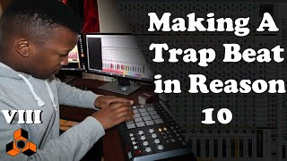 Making A Trap Beat in Reason 10
