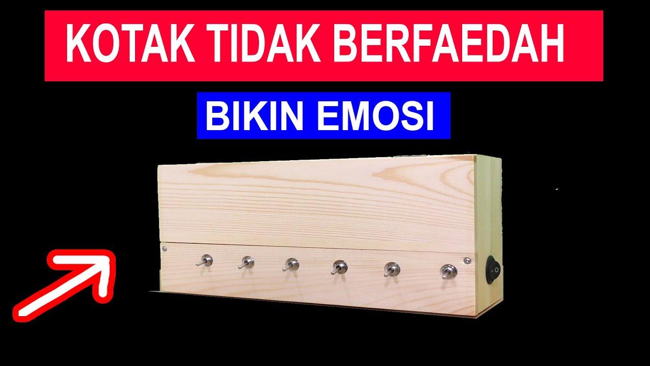 KOTAK TIDAK BERFAEDAH BIKIN EMOSI LEVEL 6