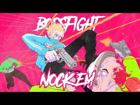 Bossfight - Nock Em