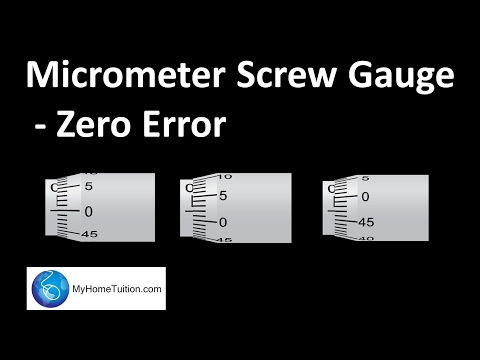 Micrometer Screw Gauge - Zero Error | Introduction to Physics