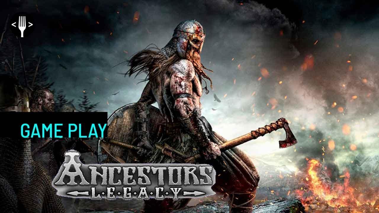 Jugamos Ancestors Legacy para PC