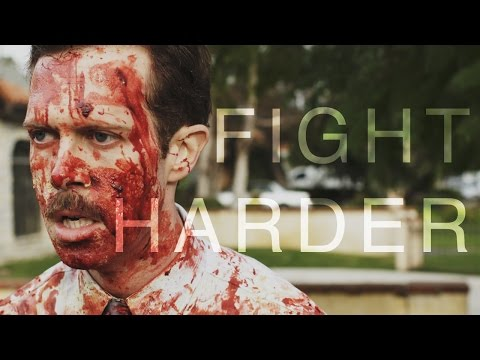 Fight HARDER