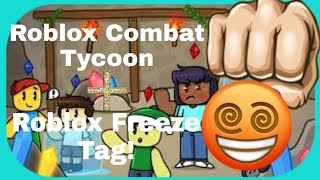 Roblox Combat Tycoon / Freeze Tag #1 Interrotto!