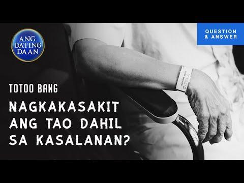 Totoo bang nagkakasakit ang tao dahil sa kasalanan?