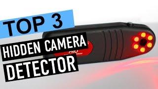 BEST 3: Hidden Camera Detector 2018