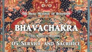 Bhavachakra 05 Service and Sacrifice