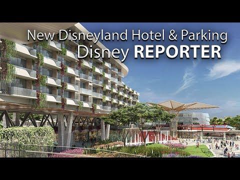 New Disneyland Resort Hotel and Parking - Disney Reporter