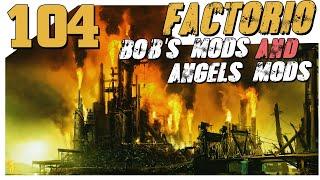 Factorio 0.18 Bob and Angel #104 Ракетное топливо