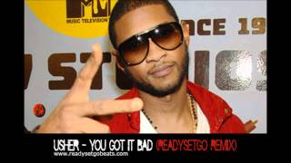 Usher - You got it bad (TRIGZBEATS REMIX)