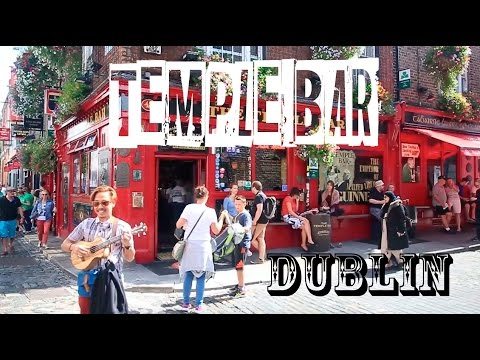THE ORIGINAL TEMPLE BAR - Dublin, Ireland - VLOG #28
