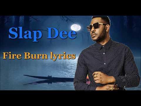 Slap Dee -  Fire Burn ( Lyrics) Zambian Music