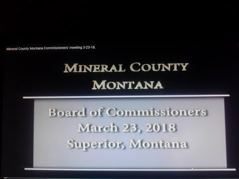 Mineral County Montana Commissioners' meeting 3-23-18.