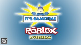 It's Gametime | Livestream | Roblox Gametime | 05.14.2019