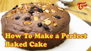 How To Make a Perfect Baked Cake | Bharathi's Kitchen