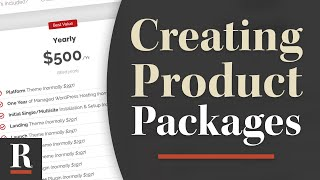 Creating Packages for Your Products and Services