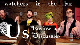 "Watchers in the Bar: ""US"" Review and Discussion"