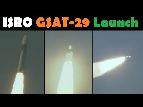 Indian GSLV MK III Rocket Launches GSAT-29 Spacecraft (D2 SpaceFlight)