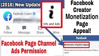 Start Earn Facebook Creator Monetization Appeal | Show Ads Your Page Channel (Update Launch 2018)