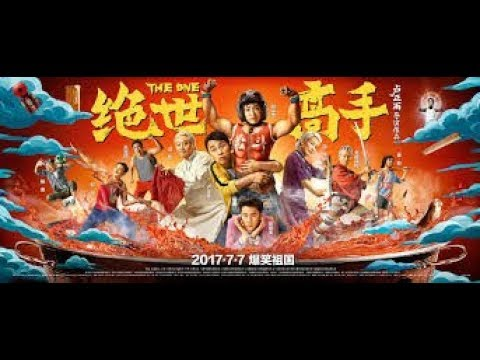 Download Chinese Comedy Action Movies With English Subtitles Full Movie 2019 -The One / Jue shi gao shou