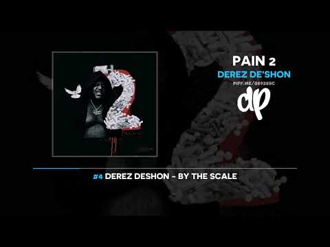 Derez De'Shon - Pain 2 (FULL MIXTAPE)