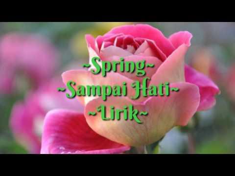 Spring - Sampai Hati