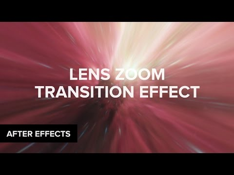 Lens Zoom Transitions in After Effects   Creative Dojo