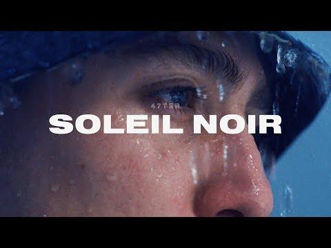 47Ter - Soleil Noir (Clip Officiel)
