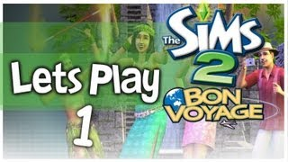 Let's Play - The Sims 2 Bon Voyage (Part 1) Three Lakes