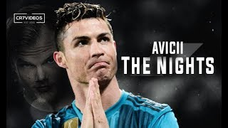 Download lagu Cristiano Ronaldo • Avicii The Nights ❤ 2018 (Tribute To Avicii)