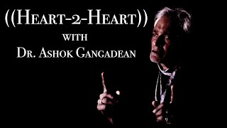 Heart-to-Heart with America ~ Dr. Ashok Gangadean (Full Interview)