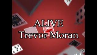 Trevor Moran - Alive Lyric