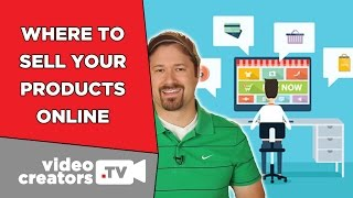 Best Places to Sell Products to your YouTube Viewers