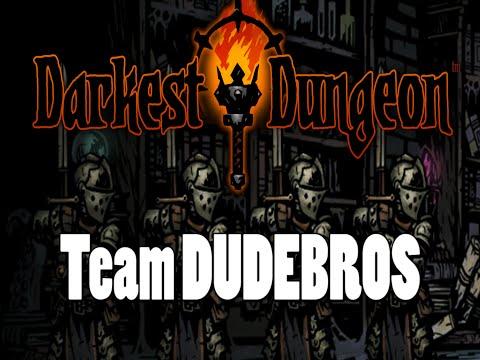 All Are One: Darkest Dungeon Mono-Team Runs - TEAM DUDEBROS (Quadsader)