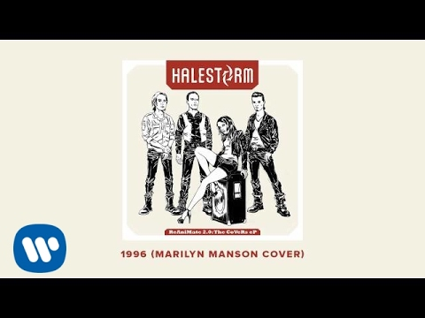 "Halestorm - ""1996"" (Marilyn Manson Cover) [OFFICIAL AUDIO]"