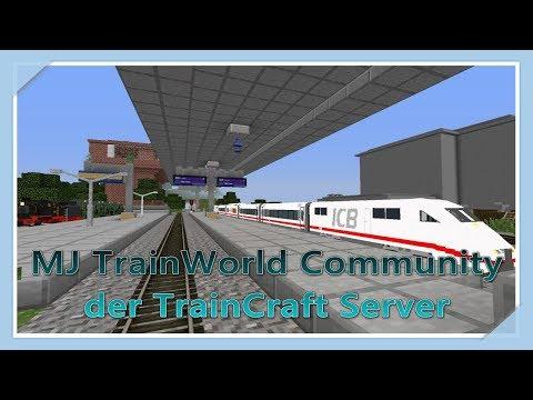 TRAINCRAFT 🚂 | MJTW Community Server | Minecraft TrainCraft Server Projekt 2018
