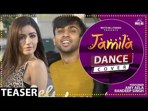 Jamila Dance Cover (Teaser) Maninder Buttar   Amy Aela   Randeep Singh