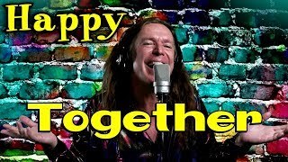 Happy Together - The Turtles cover - Ken Tamplin Vocal Academy