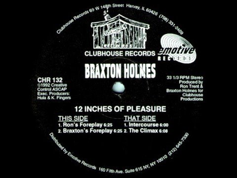 Braxton Holmes - 12 Inches Of Pleasure (Ron's Foreplay)