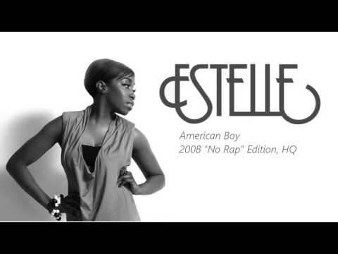 Estelle - American Boy (No Rap) HQ