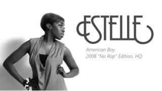 Estelle - American Boy (No Rap) HQ