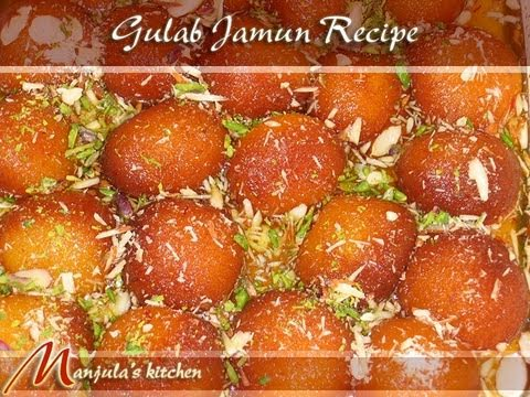 Gulab Jamun Recipe Manjula Kitchen