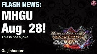 Monster Hunter Generations Ultimate - Aug 28!