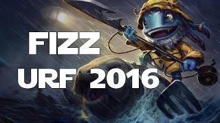League Of Legends Ultra Rapid Fire URF 2016 Fizz