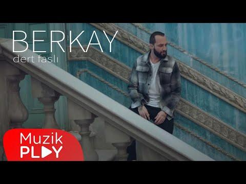 Смотреть клип Berkay - Dert Faslı