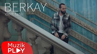 Berkay - Dert Faslı (Official Video)