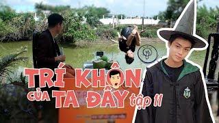 Trí Khôn Của Ta Đây #11: Hotboy Lương Huy quá thông minh khiến Khương Dừa bái phục!!!