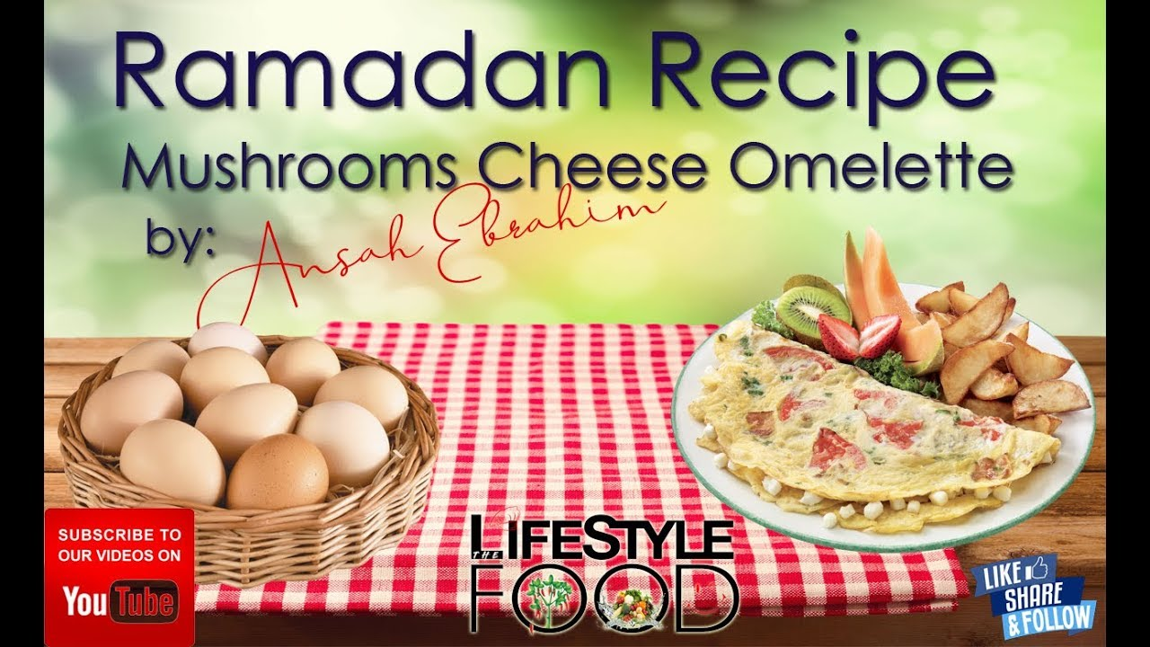 Mushroom Cheese Omelette | Ramadan Recipe 2019 | [ Hindi ...